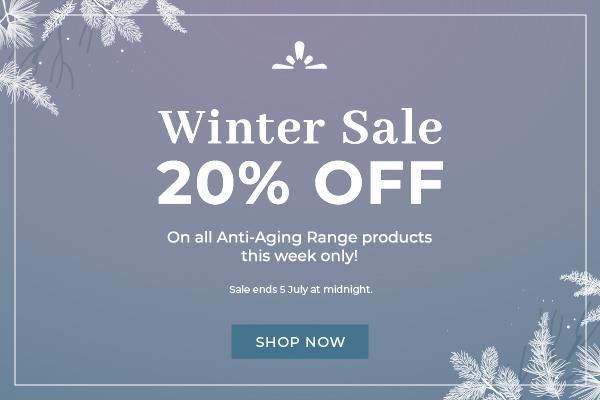 Winter Sale 20% off Anti-Aging Range
